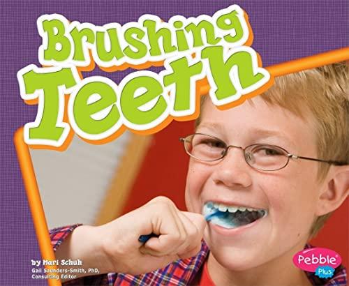 Brushing Teeth (Healthy Teeth): Schuh, Mari