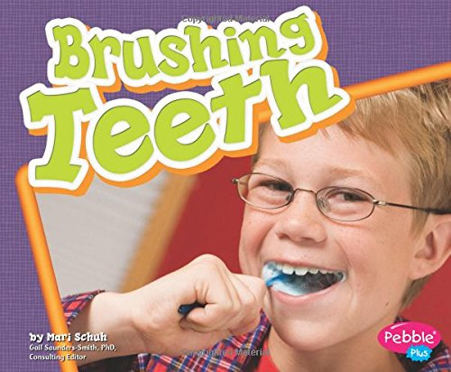 Brushing Teeth (Healthy Teeth): Schuh, Mari