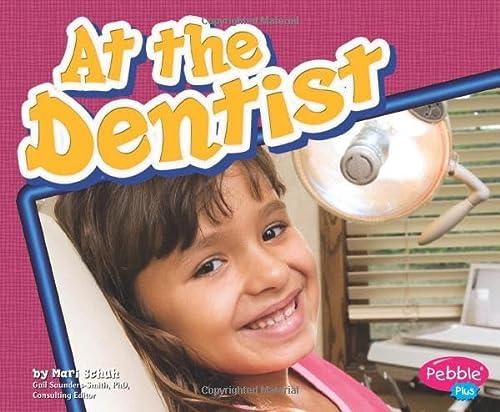 9781429617888: At the Dentist (Healthy Teeth)