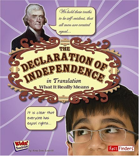 9781429619295: The Declaration of Independence in Translation: What It Really Means (Kids' Translations)