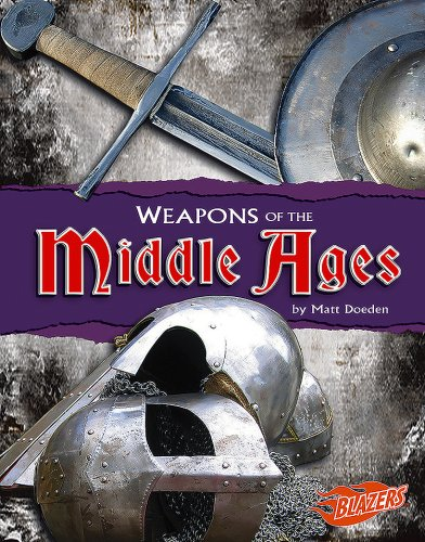 9781429619691: Weapons of the Middle Ages (Weapons of War)