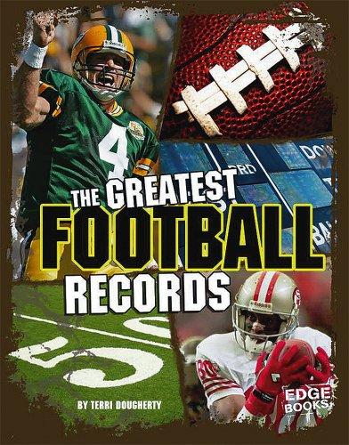The Greatest Football Records (Edge Books: Sports Records): Dougherty, Terri