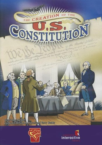 9781429621359: The Creation of the U.S. Constitution (Capstone Interactive Library)