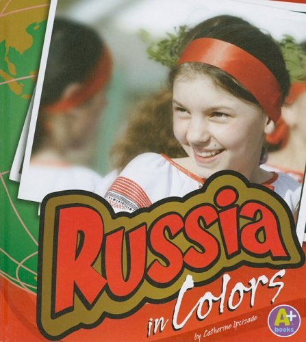 Russia in Colors (World of Colors): Ipcizade, Catherine