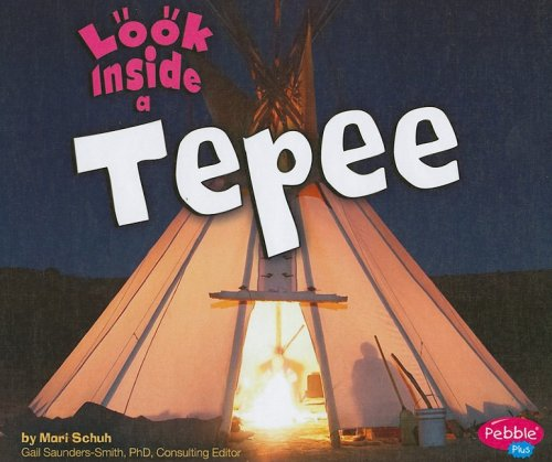 9781429622486: Look Inside a Tepee