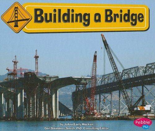 9781429622578: Building a Bridge (Construction Zone)