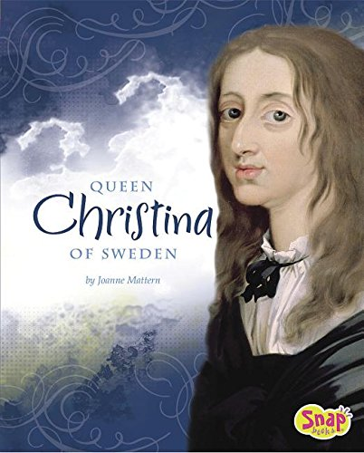 Queen Christina of Sweden (Queens and Princesses) (9781429623100) by Joanne Mattern