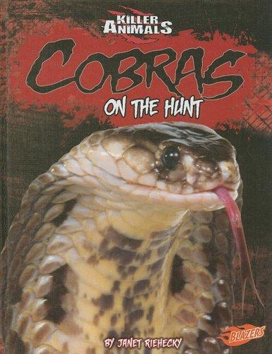 Cobras: On the Hunt (Blazers): Riehecky, Janet