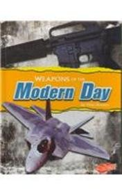9781429623339: Weapons of the Modern-Day (Weapons of War)