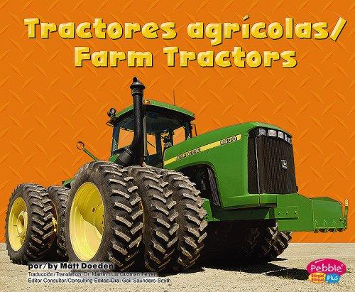 Tractores agricolas/ Farm Tractors (Maquinas Maravillosas/ Mighty Machines): Matt Doeden