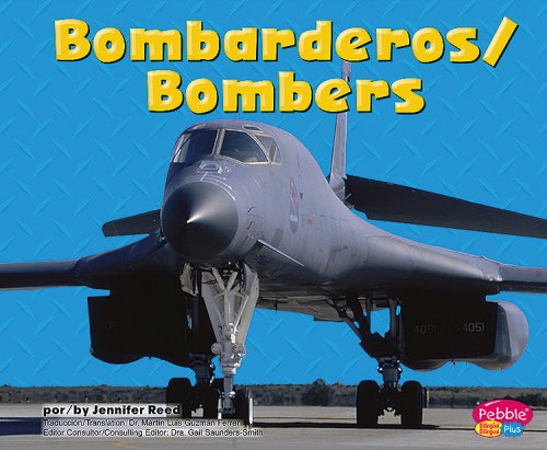 Bombarderos/Bombers (Maquinas maravillosas/Mighty Machines) (Multilingual Edition): Reed,...