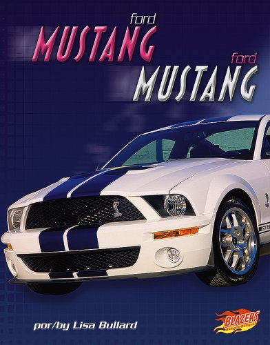 9781429623803: Ford Mustang (Blazers Bilingual Autos Rapidos/ Fast Cars)