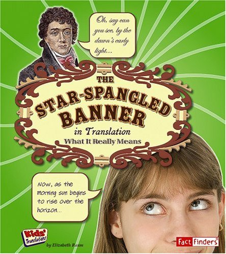 9781429628471: The Star Spangled Banner in Translation: What It Really Means (Kids' Translations)