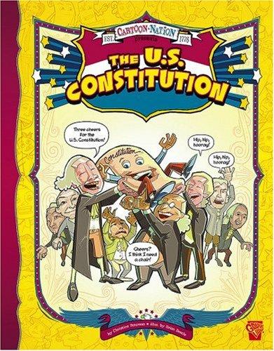 9781429628563: The U.S. Constitution (Cartoon Nation)