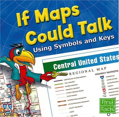 9781429628808: If Maps Could Talk: Using Symbols and Keys (Map Mania)