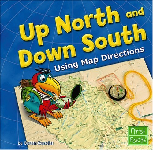 9781429628815: Up North and Down South: Using Map Directions (Map Mania)