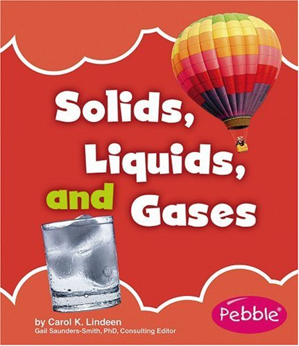 9781429628921: Solids, Liquids, and Gases (Nature Basics)