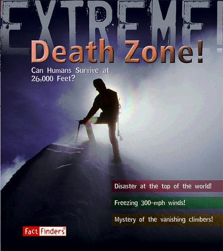 9781429631280: Death Zone: Can Humans Survive at 26,000 feet? (Extreme!)