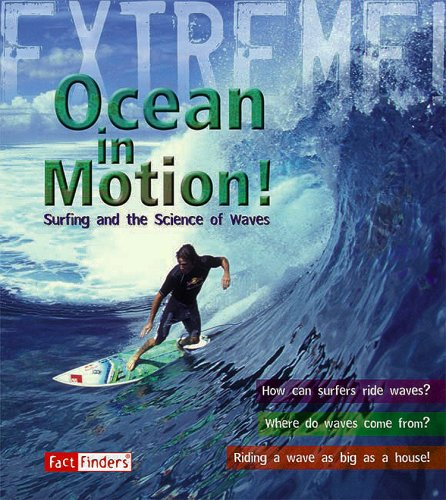 9781429631457: Ocean in Motion: Surfing and the Science of Waves (Extreme!)