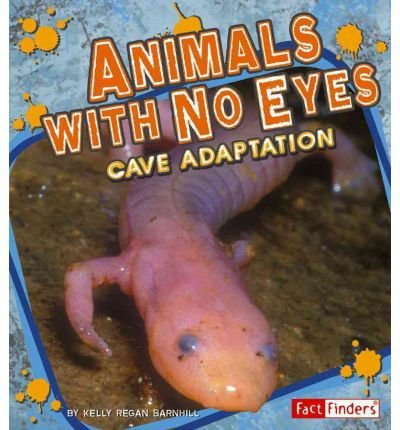 9781429632010: Animals With No Eyes: Cave Adaptation (Extreme Life)
