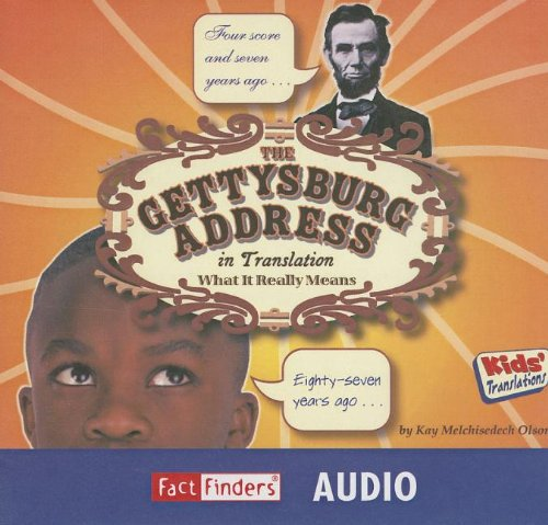 9781429632249: The Gettysburg Address in Translation: What It Really Means (Kids' Translations)