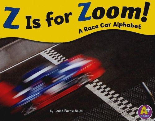 9781429632942: Z Is for Zoom!: A Race Car Alphabet (Alphabet Fun)