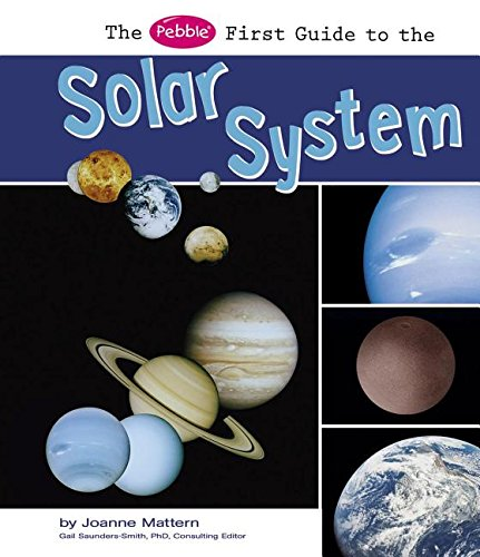 9781429633000: The Pebble First Guide to the Solar System (Pebble First Guides)