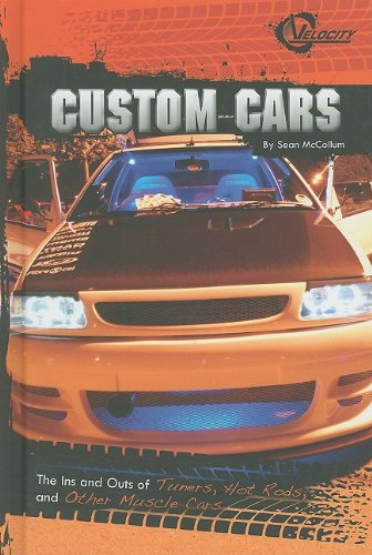 9781429634304: Custom Cars: The Ins and Outs of Tuners, Hot Rods, and Other Muscle Cars (RPM)