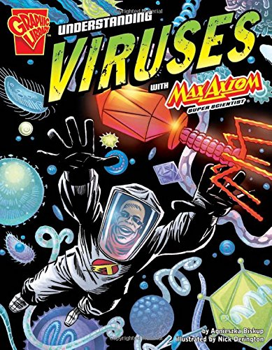 9781429634533: Understanding Viruses with Max Axiom, Super Scientist (Graphic Science)