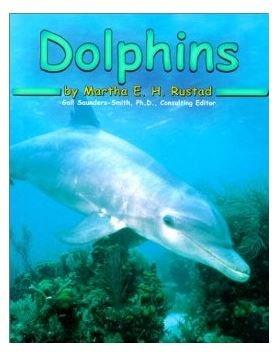 Dolphins [Scholastic] (Ocean Life): Martha E. H. Rustad