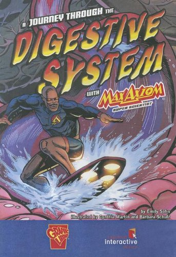 9781429636971: Journey Through the Digestive System With Max Axio (Graphic Science)