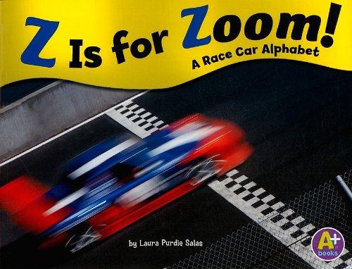 9781429638500: Z Is for Zoom!: A Race Car Alphabet (Alphabet Fun)