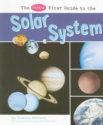 9781429638647: The Pebble First Guide to the Solar System (Pebble First Guides)