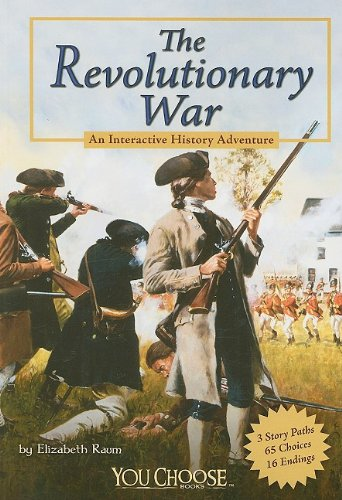 9781429639125: The Revolutionary War: An Interactive History Adventure (You Choose: History)