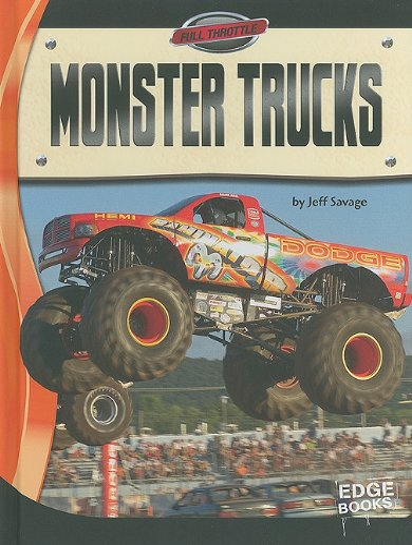 Monster Trucks (Full Throttle): Jeff Savage