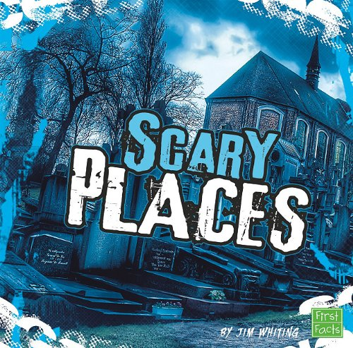 9781429639705: Scary Places (First Facts: Really Scary Stuff)