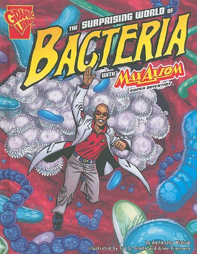 Surprising World of Bacteria with Max Axiom Super Scientist: Biskup, Agnieszka