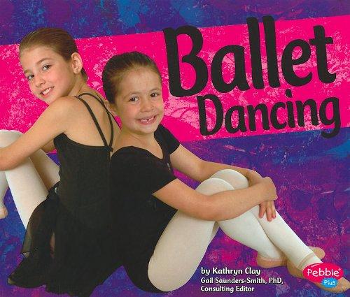 9781429640022: Ballet Dancing (Dance, Dance, Dance)