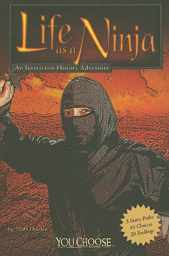 9781429640275: Life as a Ninja: An Interactive History Adventure (You Choose: Warriors)