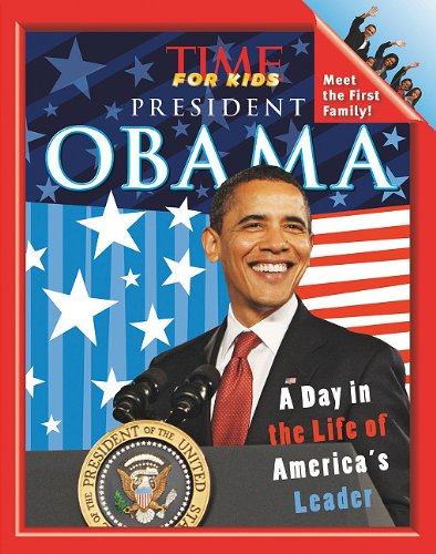Time for Kids President Obama (Time, Inc.: Editor-Nellie Gonzalez Cutler;
