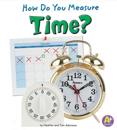 9781429644594: How Do You Measure Time? (Measure It!)