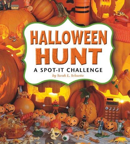 Halloween Hunt!: A Spot-It Challenge (Library Binding): Sarah L. Schuette