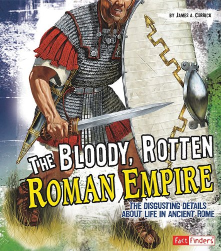 9781429645416: Bloody, Rotten Roman Empire, The (Disgusting History)