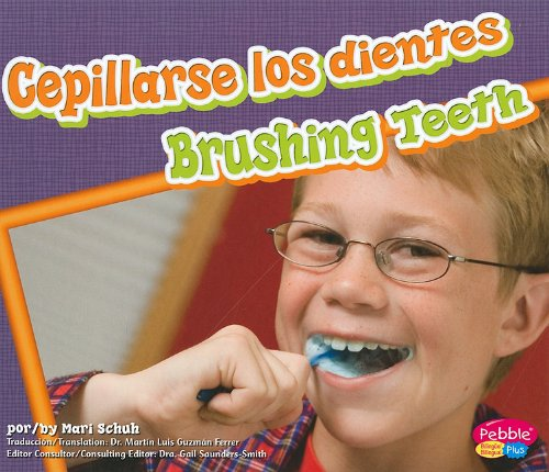 9781429645973: Cepillarse los dientes/ Brushing Teeth (Dientes sanos/Healthy Teeth) (Multilingual Edition)