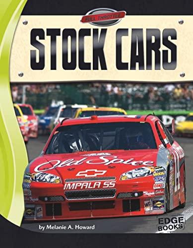 Stock Cars (Full Throttle): Melanie A. Howard