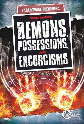 9781429648158: Investigating Demons, Possessions, and Exorcisms (Unexplained Phenomena)
