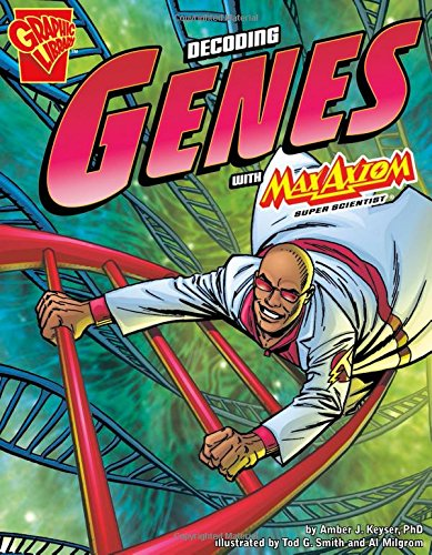 9781429648622: The Decoding Genes with Max Axiom, Super Scientist (Graphic Science)
