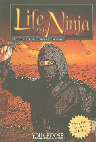 9781429648677: Life as a Ninja: An Interactive History Adventure (You Choose: Warriors)