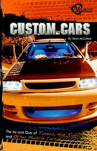 9781429648868: Custom Cars: The Ins and Outs of Tuners, Hot Rods, and Other Muscle Cars (Rpm)