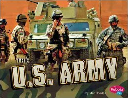 9781429650700: The U.S. Army [Scholastic] (Military Branches)